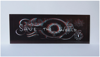 'SAVE THE WORLD'