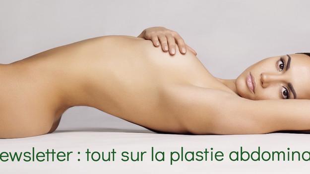 Newsletter : tout sur la plastie abdominale