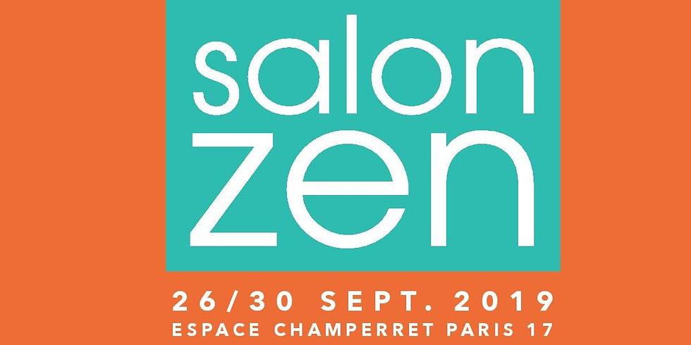 Salon Zen 26/30 Septembre 2019 - Paris, Pte Champerret