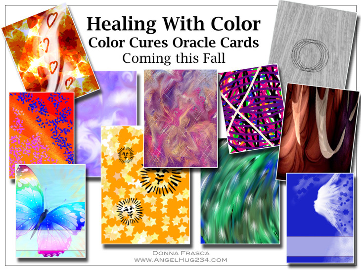 Healing With Color; Color Cures Oracle Cards. Coming Soon!