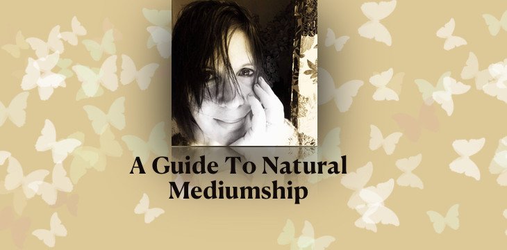 New Class! A Guide To Natural Mediumship