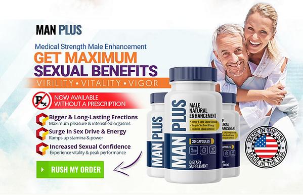 Man Plus Male Enhancement Order Now