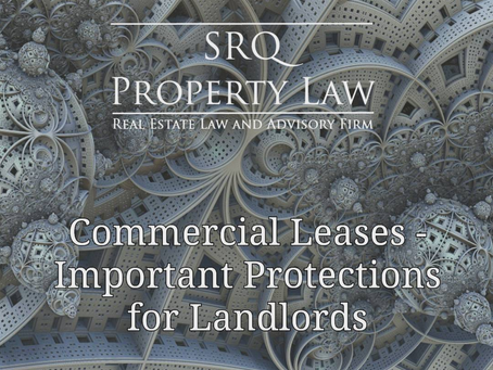 Commercial Leases - Important Protections for Landlords