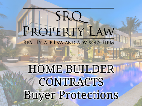 Home Builder Contracts - Buyer Protections
