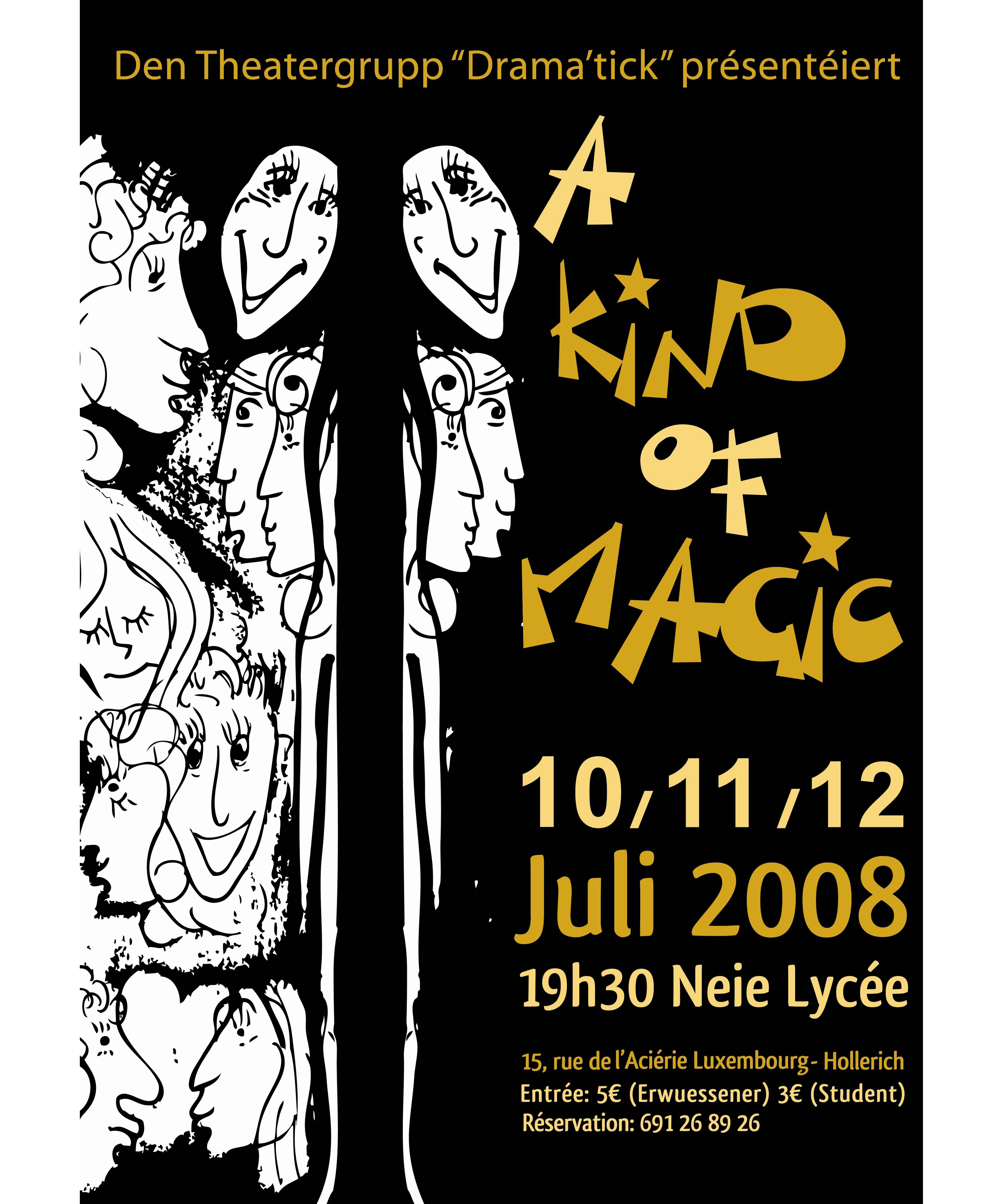 2008 A kind of magic_affiche copy copy.jpg