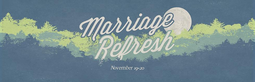 Marriage Refresh Wide.jpg