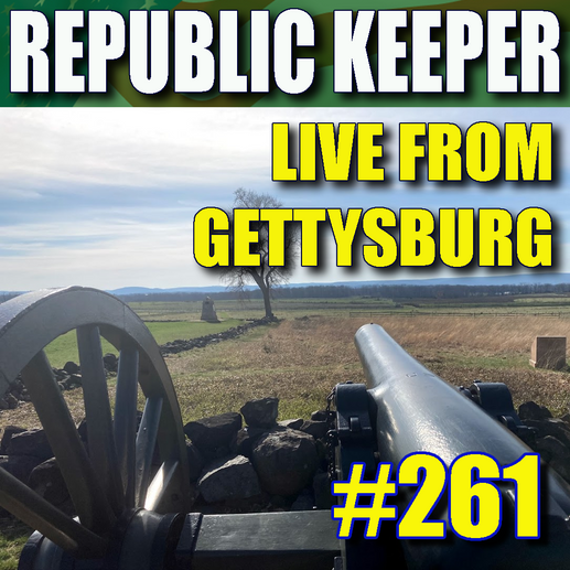 261 - News and Commentary from Gettysburg