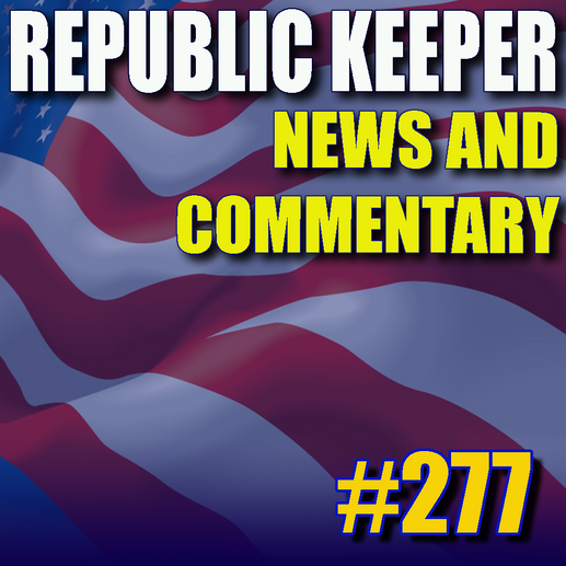 277 - News for Republic Keepers