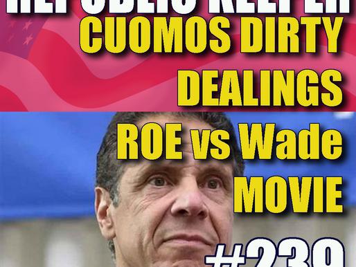 239 –  Antifa Testimony, Roe vs Wade, Criminal Cuomo