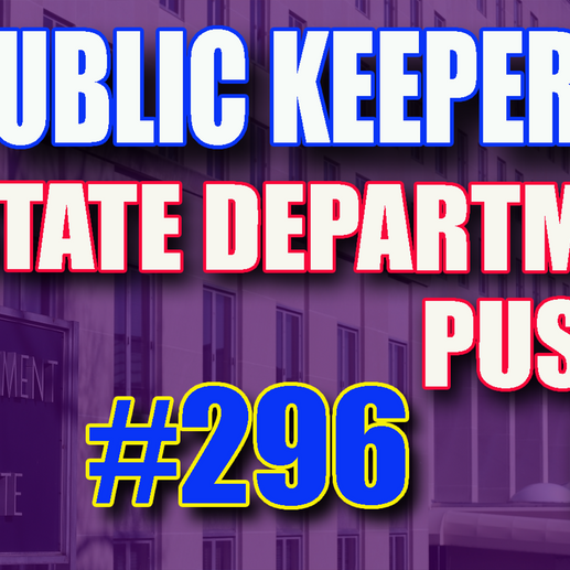296 - State Department Pushes BLM