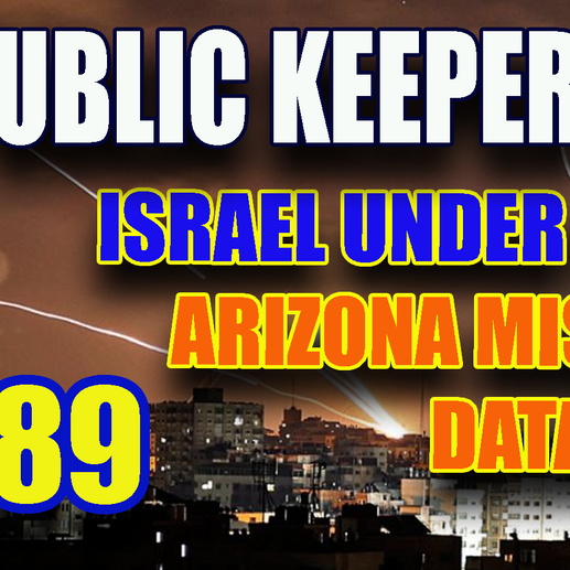 289 - Israel Under Siege - AZ Update - Who Has Privilege