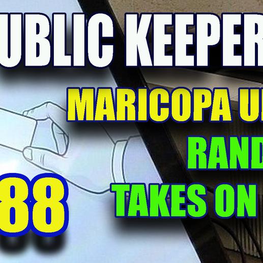 288 - Maricopa Update - Rand vs Fauci