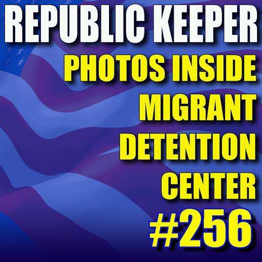 256 – Photos inside Migrant Detention Center