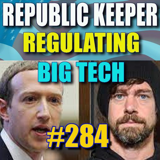 RK 284 - Regulating Big Tech