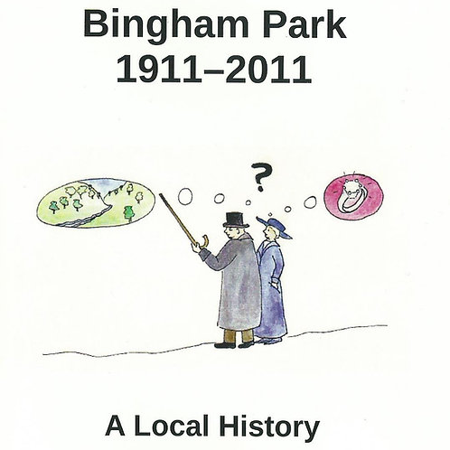 Bingham Park - 1911 to 2011