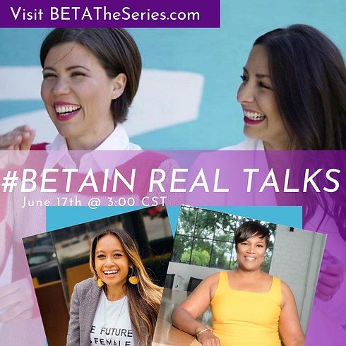 BETAIN Real Talks Empowering Women in Te