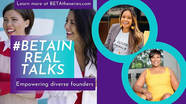 BETAIN Real Talks Women in Tech Empoweri