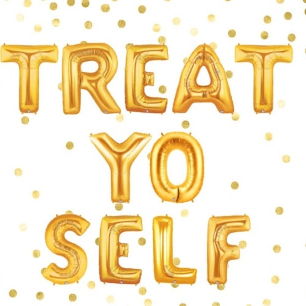 Treat Yo'Self!