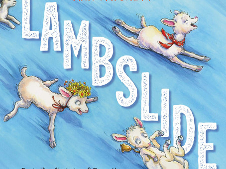 The Promise of Spring and A Lambslide