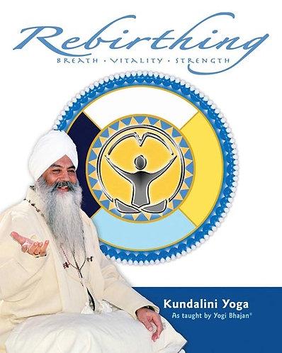 Rebirthing - Breath Vitality Strength