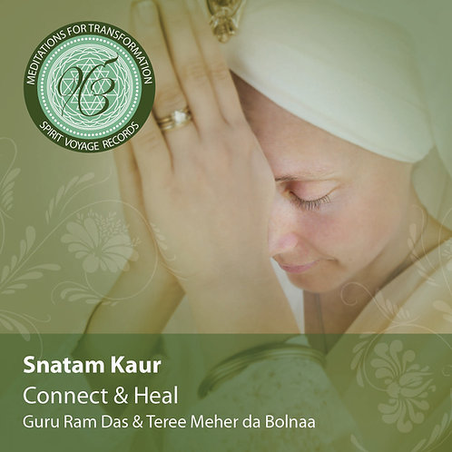 Connect & Heal - Meditations for Transformation