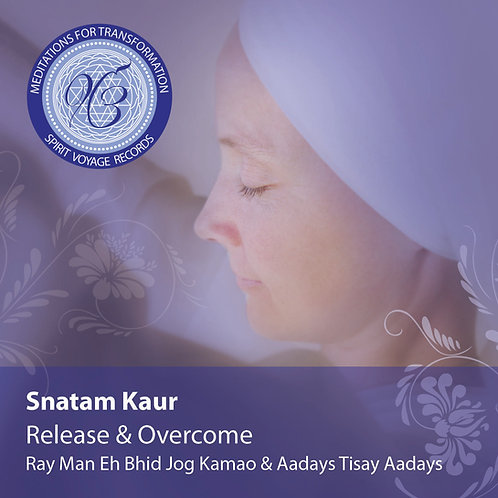 Release & Overcome - Meditations for Transformation