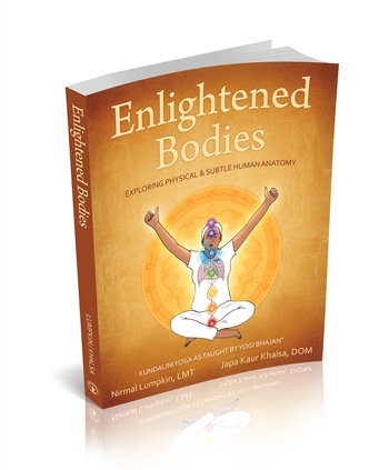 Enlightened Bodies - Exploring Physical and Subtle Anatomy