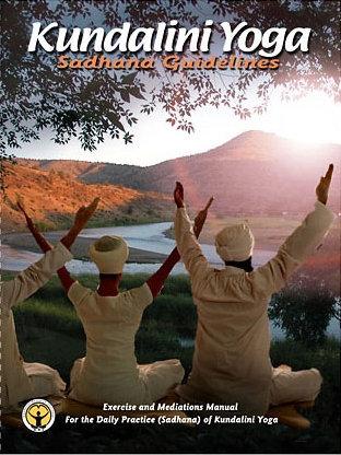 Kundalini Yoga Sadhana Guidelines - 2nd Edition