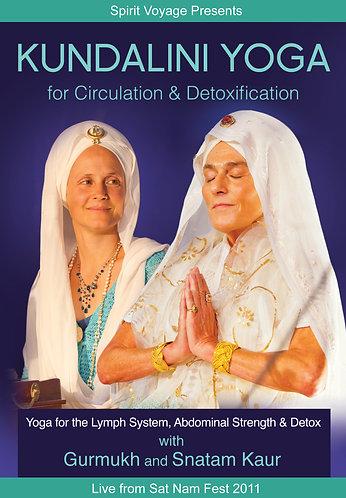 Kundalini Yoga for Circulation & Detoxification