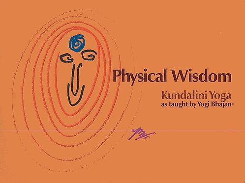 Physical Wisdom - Kundalini Yoga Manual