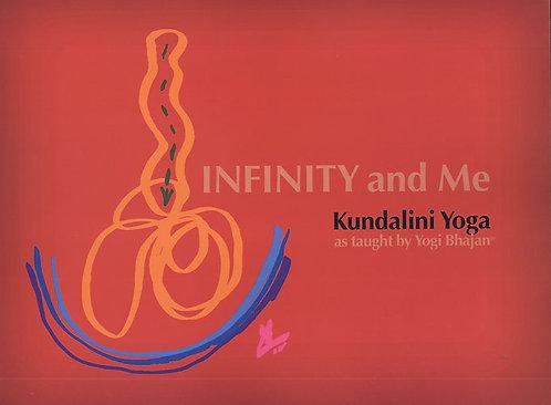 Infinity and Me - Kundalini Yoga Manual