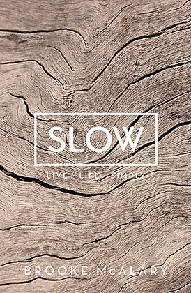 'Slow'Live Life Simply book