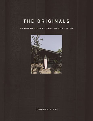 'The Originals - Beach houses to fall in love with' book