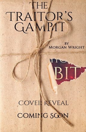The Traitor's Gambit by Morgan Wright