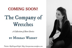 The Company of Wretches: Coming Soon