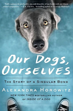 OurDogsOurselves_AlexandriaHorowitz.png