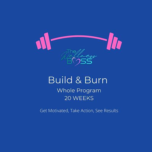 Build & Burn 20 Week Program