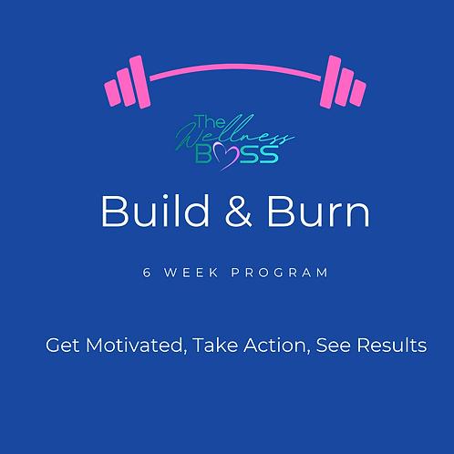 Build & Burn Phase One