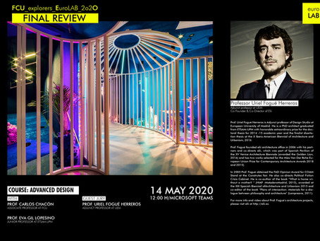 ADVANCE DESIGN|FINAL REVIEW - Prof. Uriel Fogué Herreros