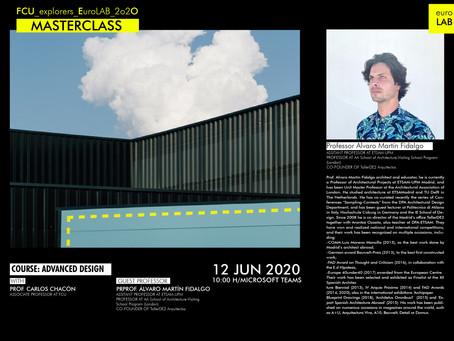 MASTERCLASS|Prof. ALVARO MARTÍN FIDALGO - Co-founder of TallerDE2 Arquitectos