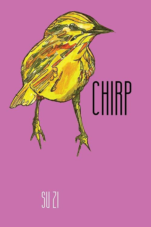 Chirp by Su Zi