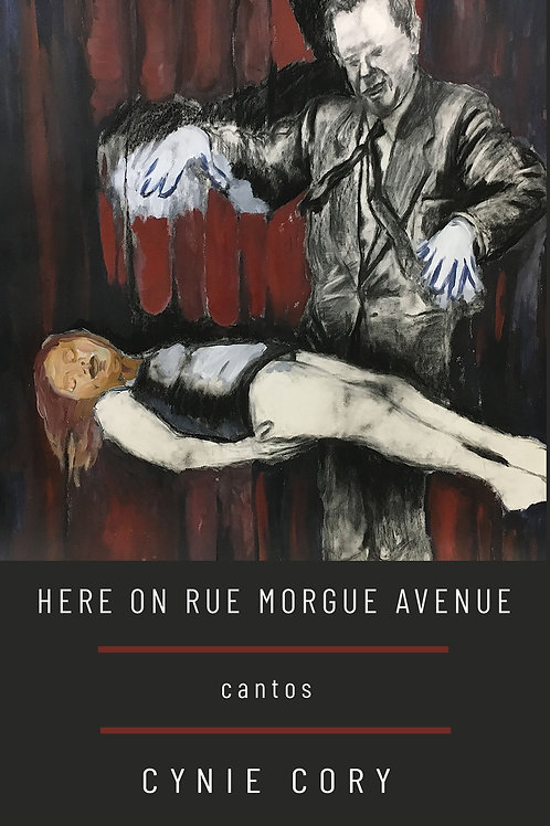 Here on Rue Morgue Avenue by Cynie Cory