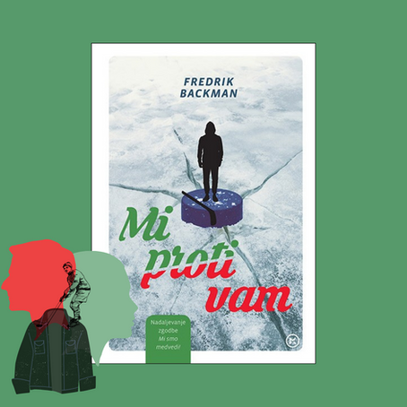 Fredrik Backman: Mi proti vam