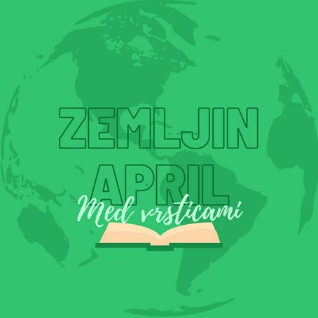 Zemljin april: Veliki finale in vsem predlogom na pot