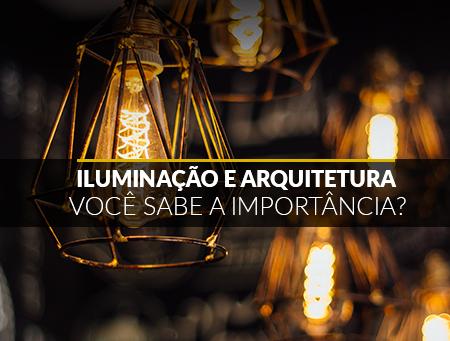 Iluminação e Arquitetura