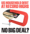 U.S. Household Debt at Record Highs - No Big Deal?
