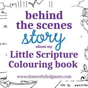 The Behind the Scenes Story about my Little Scripture Colouring Book