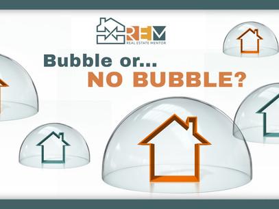 Bubble or No Bubble?