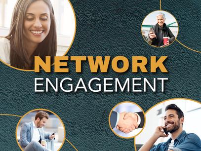 Network Engagement