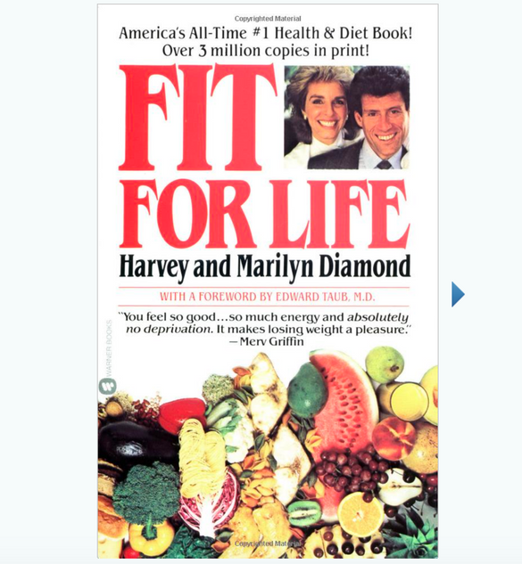 Fit For Life, by Harvey & Marilyn Diamond